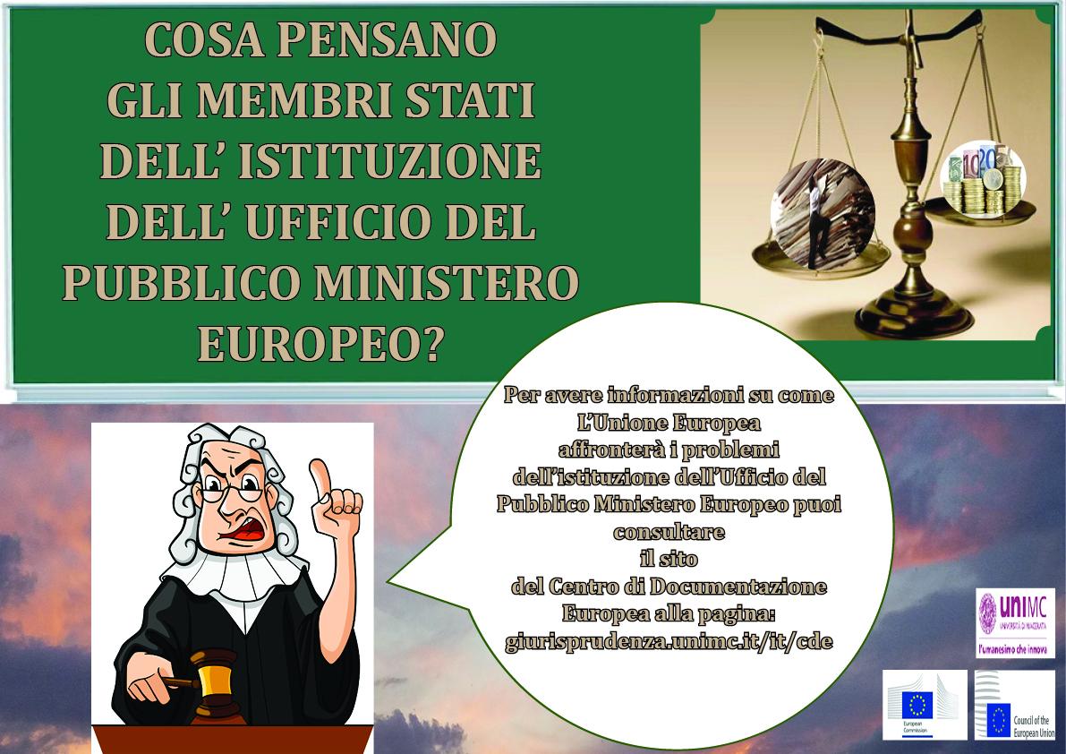 Cosa pensano gli Stati membri dell'istituzione dell'Ufficio del Pubblico Ministero Europeo?
