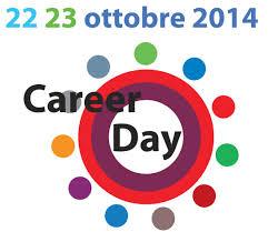 Career day -  Sospensione lezioni 22 e 23 ottobre 2014
