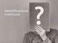 identificazione matricole