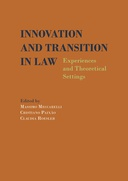 Innovation and Transition in Law. Experiences and Theoretical Settings